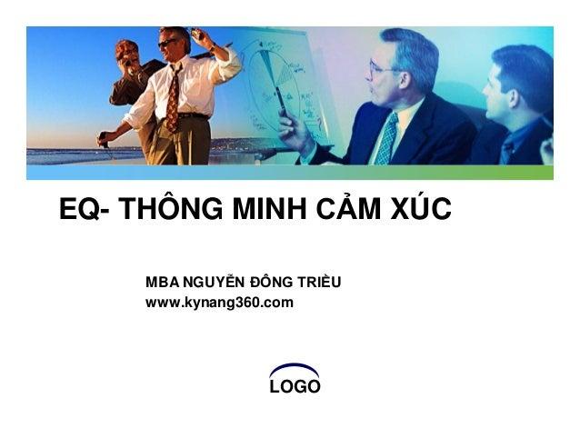 LOGO EQ- THÔNG MINH CẢM XÚC MBA NGUYỄN ĐÔNG TRIỀU www.kynang360.com