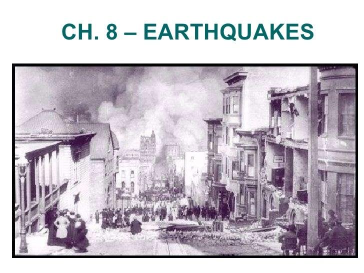 CH. 8 – EARTHQUAKES