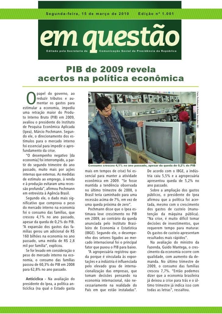 Segunda-feira, 15 de março de 2010                                         Edição nº 1.001                    Edita do pe ...