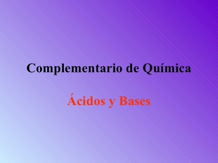 Complementario de Química Ácidos y Bases