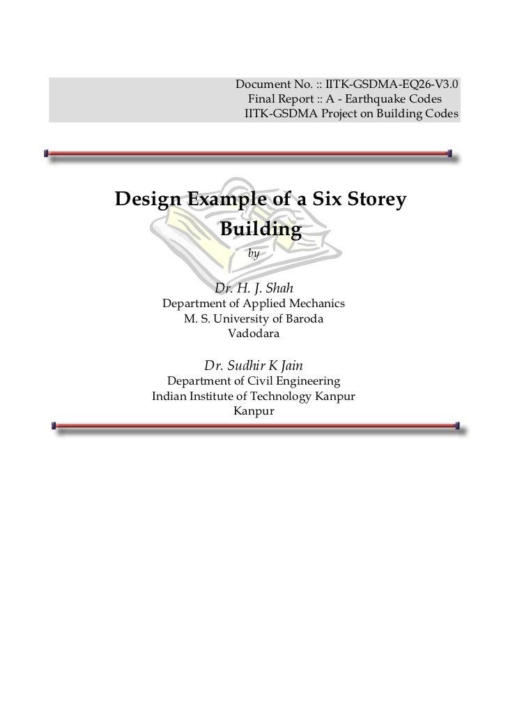 Document No. :: IITK-GSDMA-EQ26-V3.0                    Final Report :: A - Earthquake Codes                   IITK-GSDMA ...