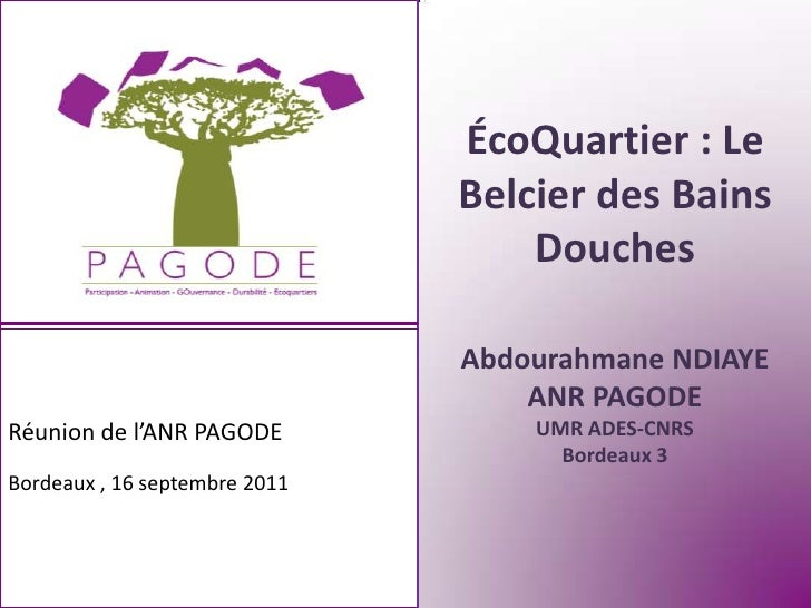 ÉcoQuartier : Le                               Belcier des Bains                                   Douches                ...