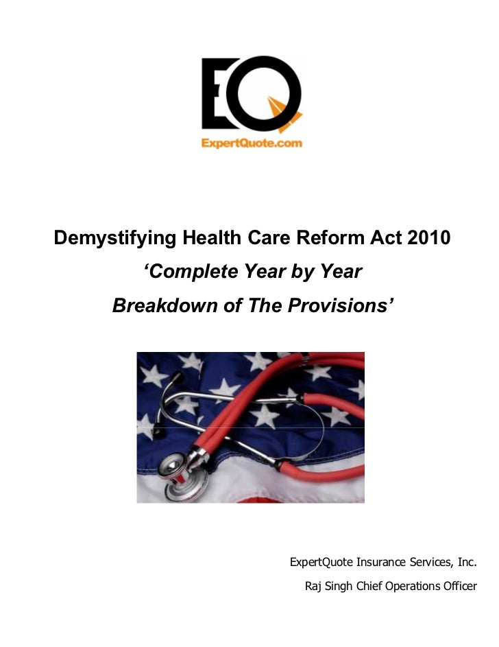 Demystifying Health Care Reform Act 2010        'Complete Year by Year     Breakdown of The Provisions'                   ...