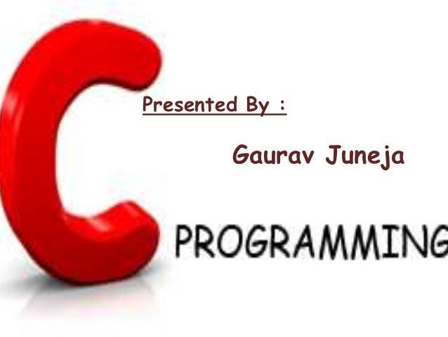 Presented By : Gaurav Juneja
