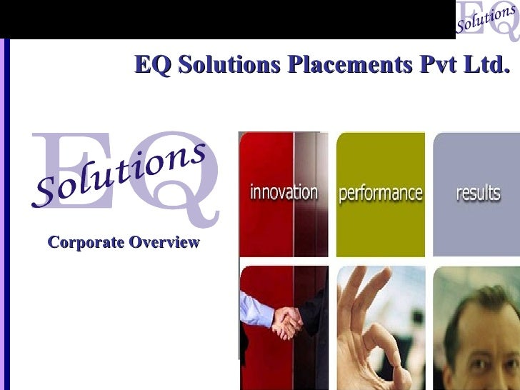 EQ Solutions Placements Pvt Ltd. Corporate Overview