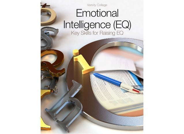 Varsity College  Emotional Intelligence (EQ) Key Skills for Raising EQ
