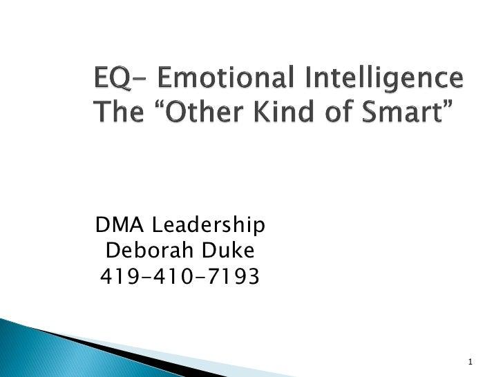 DMA Leadership Deborah Duke419-410-7193                 1