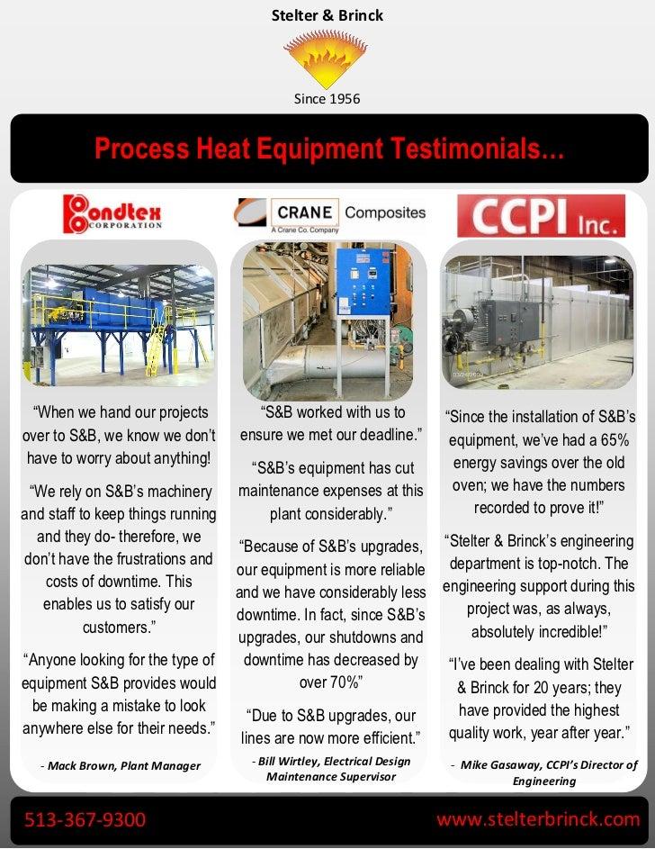 """Stelter & Brinck                                             Since 1956            Process Heat Equipment Testimonials…  """"..."""