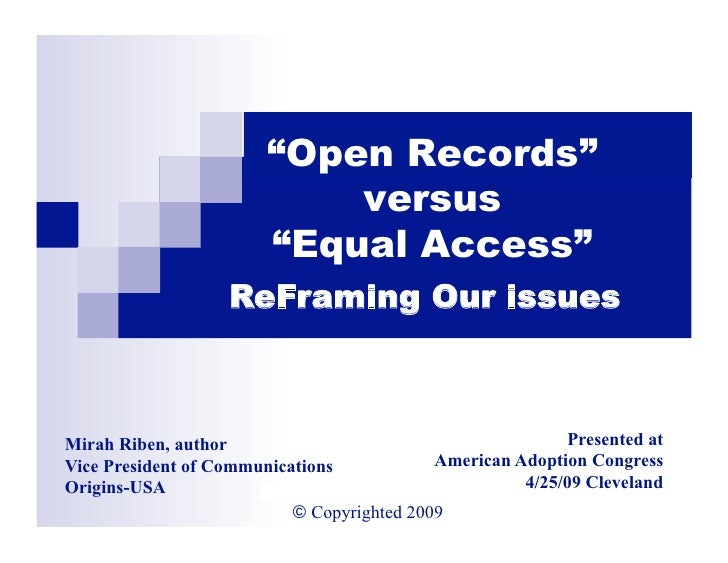 """Open Records""                               versus                           ""Equal Access""                      ReFramin..."