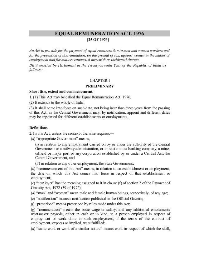 EQUAL REMUNERATION ACT, 1976[25 OF 1976]An Act to provide for the payment of equal remuneration to men and women workers a...
