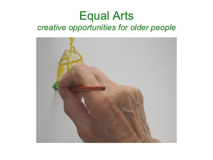 Equal Artscreative opportunities for older people