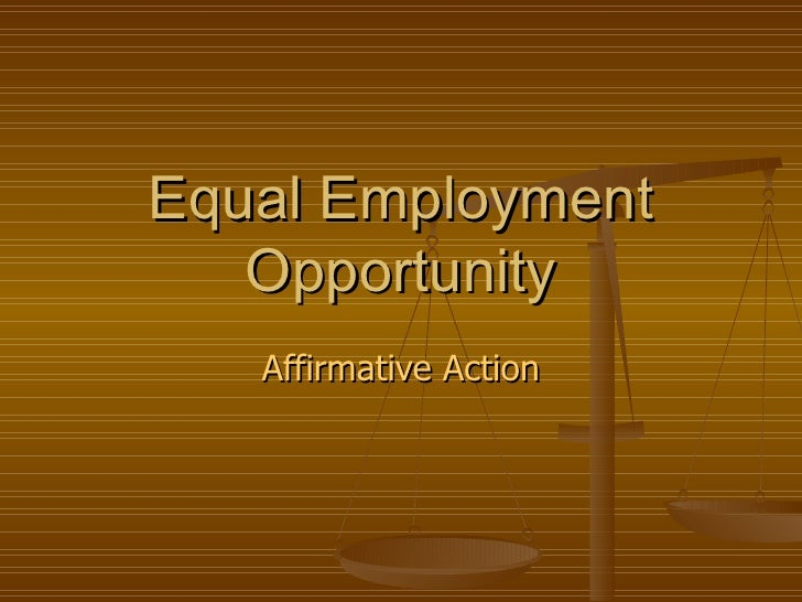 Equal Employment Opportunity Affirmative Action