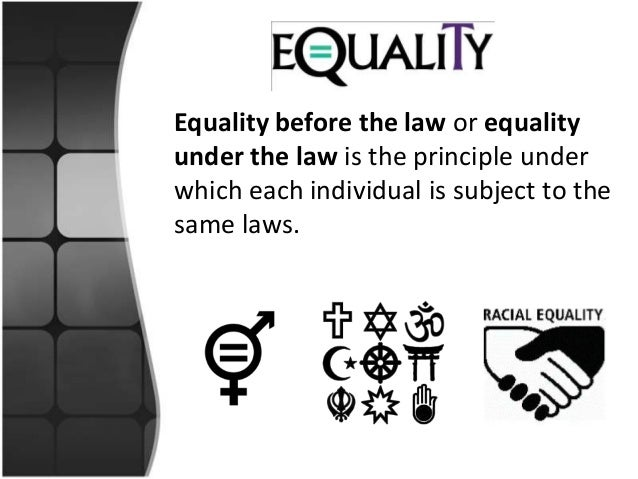 Essay on the All are Equals in the Eyes of Law