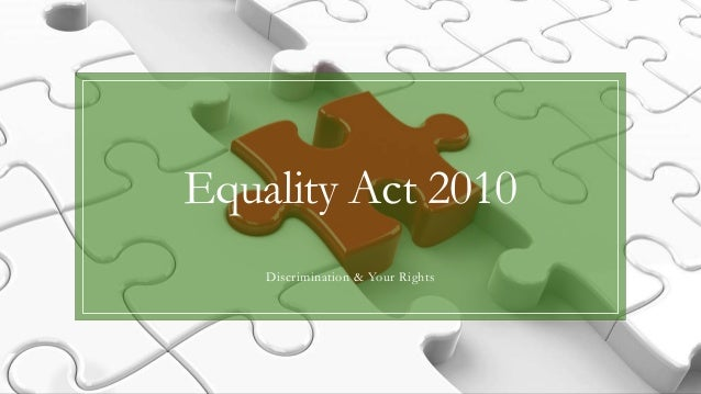 Equality Act 2010 Discrimination & Your Rights