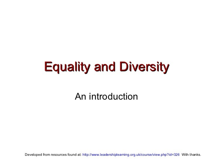 Equality and Diversity An introduction
