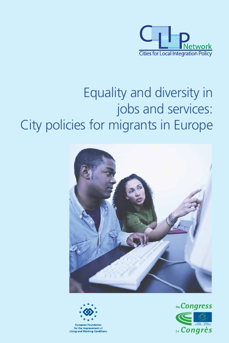Equality and diversity in                    jobs and services: City policies for migrants in Europe
