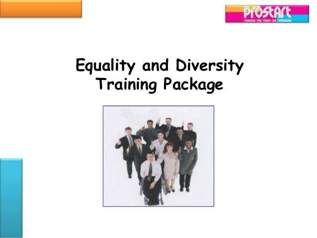 Equality and Diversity  Training Package