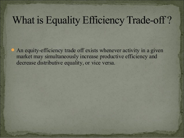 equity efficiency trade off