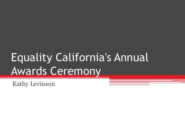 Equality California's Annual Awards Ceremony
