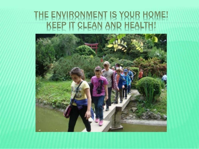 how to keep environment clean and healthy