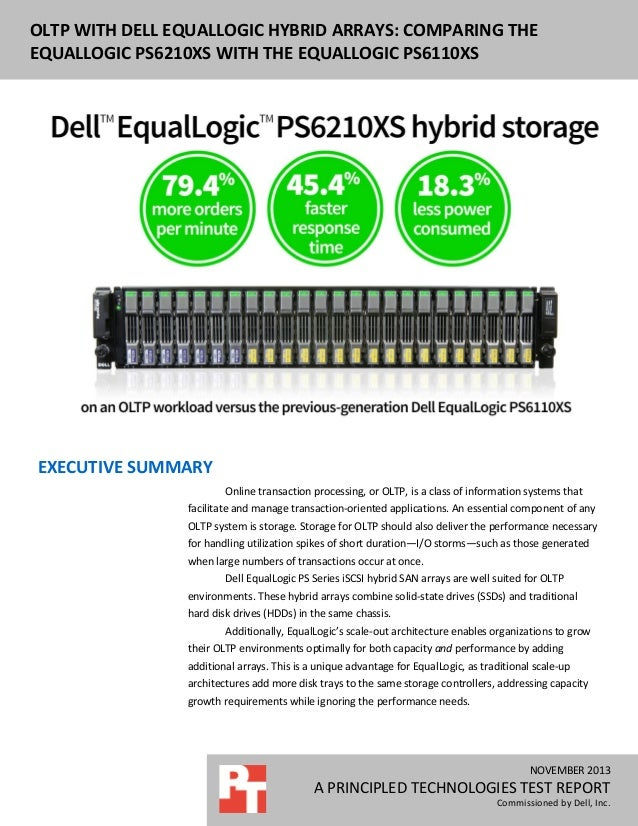 DELL EQUALLOGIC PS6110XS ENTERPRISE OLTP OLTP WITH DELL EQUALLOGIC HYBRID ARRAYS: COMPARING THE PERFORMANCE AND WITH THE E...
