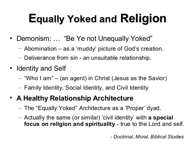 Not equally yoked