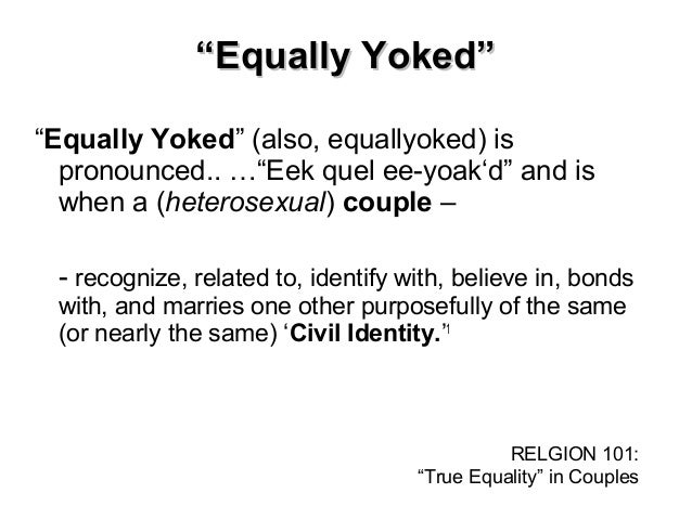 Evenly yoked definition