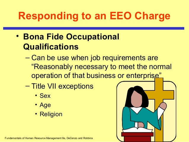 bona fide occupational qualification The most common among them is the bona fide occupational qualification (bfoq) – a logical and practical reason why having a younger worker in a specific job makes sense this does serve as a defense, if proven, against any claim of age discrimination.