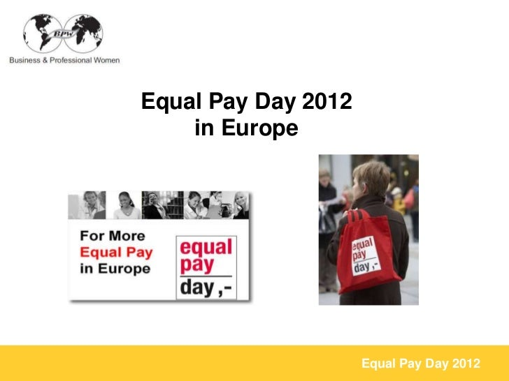 Equal Pay Day 2012    in Europe                     Equal Pay Day 2012