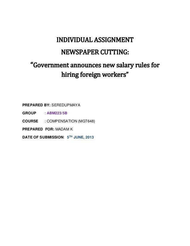 """INDIVIDUAL ASSIGNMENT NEWSPAPER CUTTING: """"Government announces new salary rules for hiring foreign workers"""" PREPARED BY: S..."""