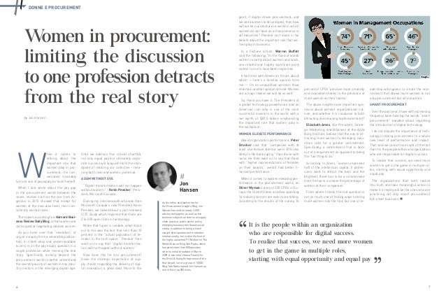 6 7 DONNE E PROCUREMENT Women in procurement: limiting the discussion to one profession detracts from the real story W hen...