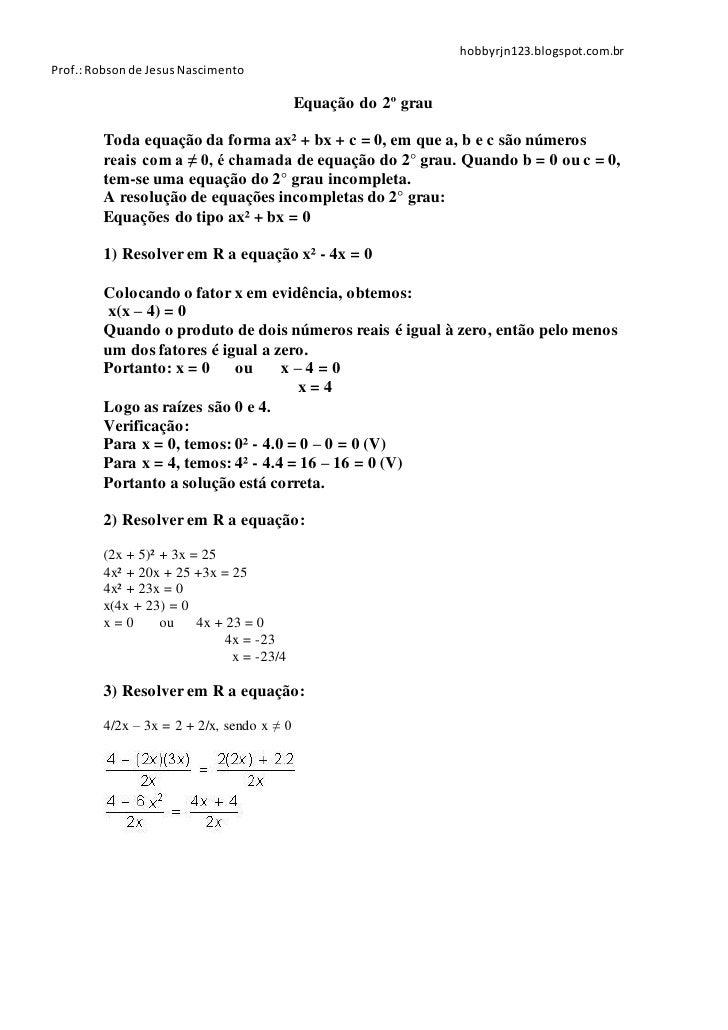 hobbyrjn123.blogspot.com.brProf.: Robson de Jesus Nascimento                                           Equação do 2º grau ...