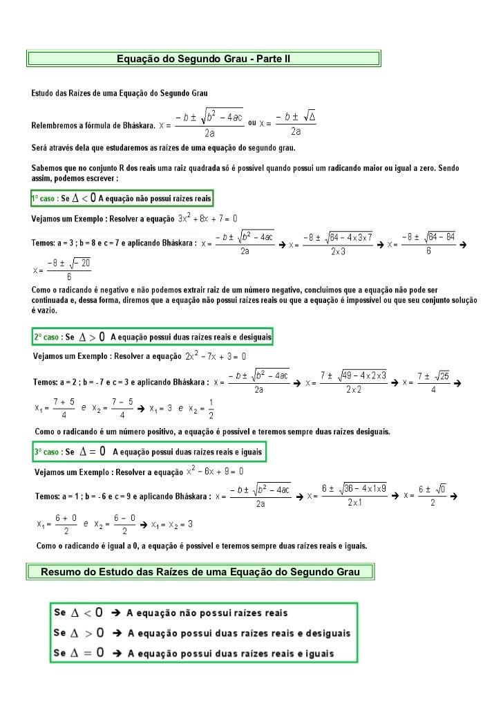 Equação do Segundo Grau - Parte IIResumo do Estudo das Raízes de uma Equação do Segundo Grau