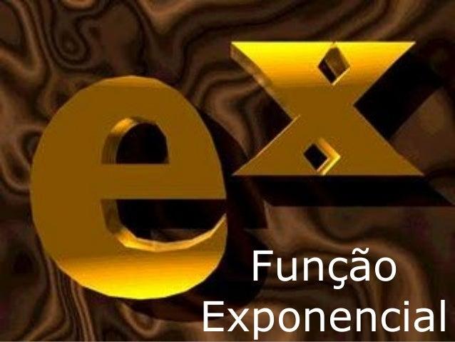 FunçãoExponencial