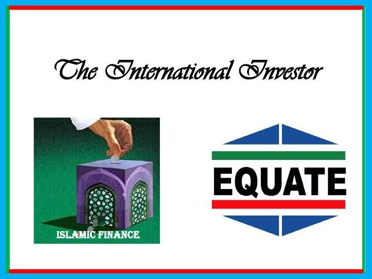 The International Investor<br />Islamic Finance<br />