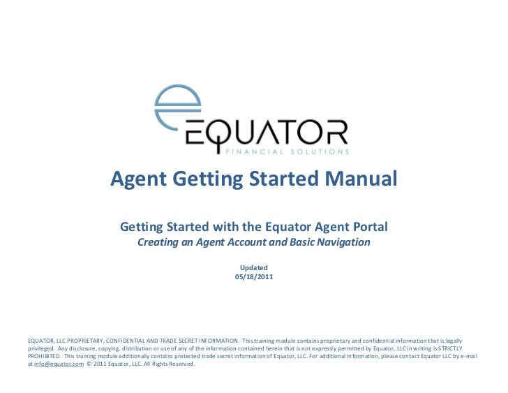 Agent Getting Started Manual                                   Getting Started with the Equator Agent Portal              ...