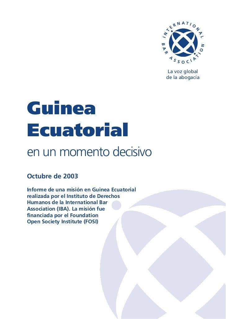 La voz global                                             de la abogacíaGuineaEcuatorialen un momento decisivoOctubre de 2...