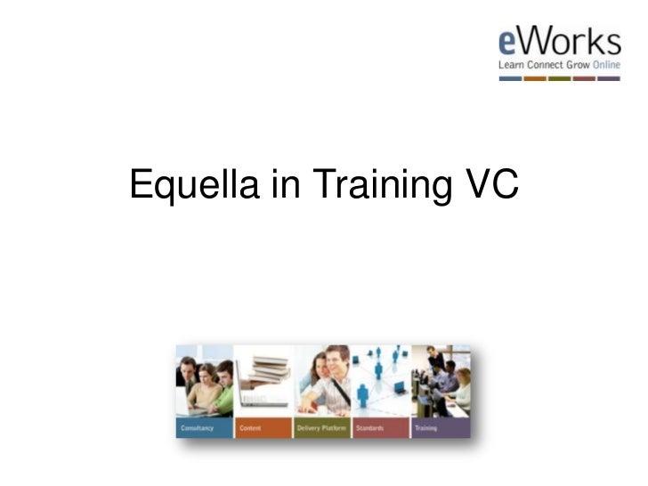 Equella in Training VC<br />