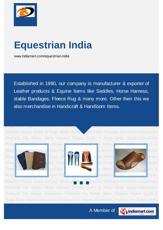 Equestrian India    www.indiamart.com/equestrian-indiaEquestrian Products For Horses Equestrian Products For Riders Mens S...