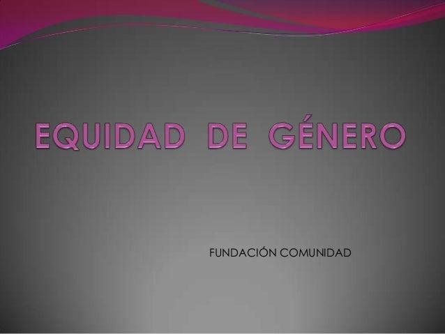 FUNDACIÓN COMUNIDAD