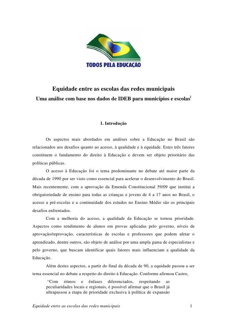 Equidade entre as escolas das redes municipais   Uma análise com base nos dados de IDEB para municípios e escolasi        ...