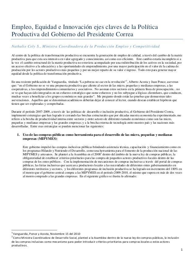 1 Empleo, Equidad e Innovación ejes claves de la Política Productiva del Gobierno del Presidente Correa Nathalie Cely S....