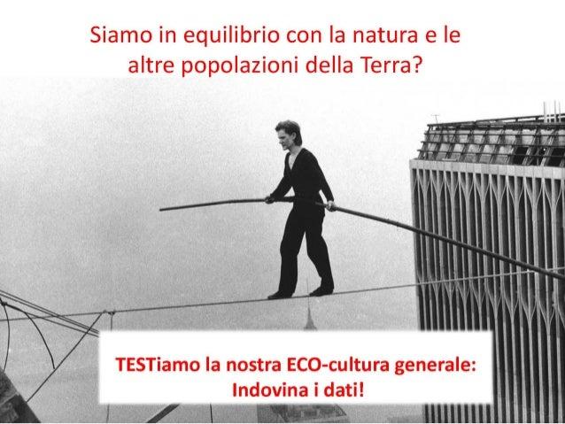 """2015: Conferenza ludico-interattiva """"Equilibri in gioco, econinja in azione"""""""