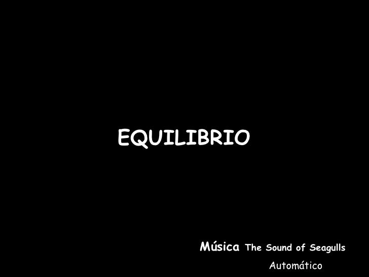 EQUILIBRIO Música  The Sound of Seagulls Automático