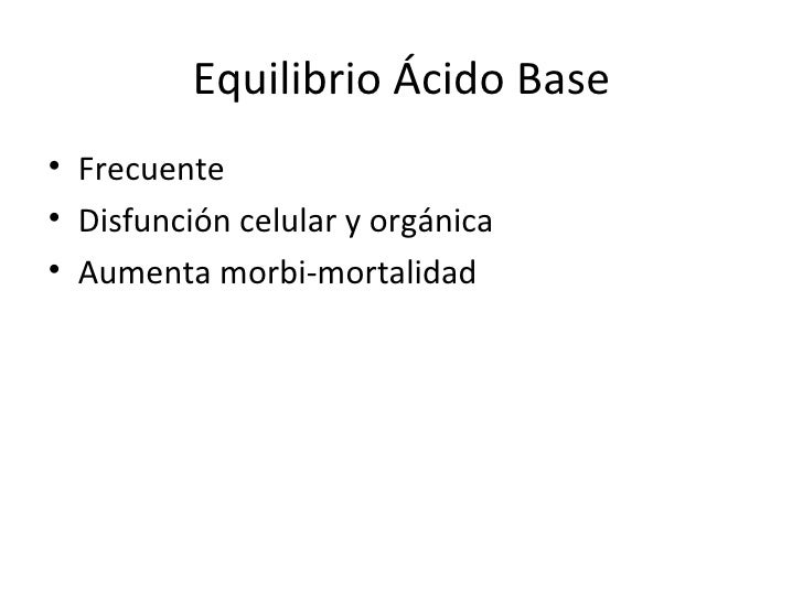 Equilibrio ácido – base Slide 2