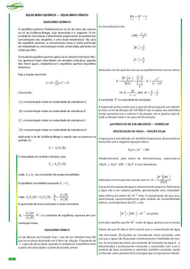 1 EQUILÍBRIO QUÍMICO — EQUILÍBRIO IÔNICO EQUILÍBRIO QUÍMICO O equilíbrio químico fundamenta-se na lei da ação das massas o...
