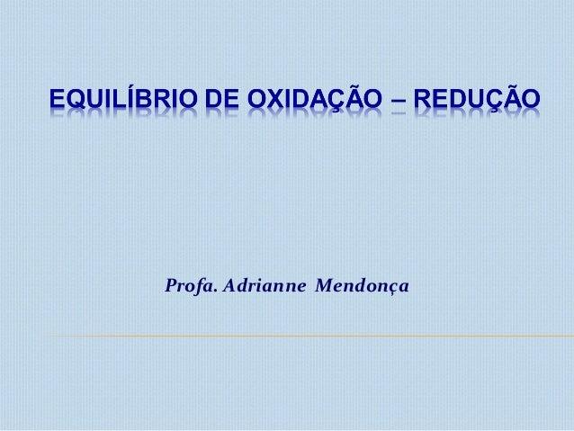 Profa. Adrianne Mendonça