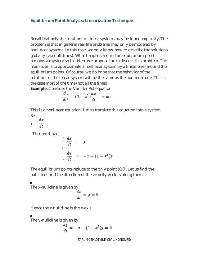 Equilibrium Point Analysis: Linearization Technique TARUN GEHLOT (B.E, CIVIL, HONOURS) Recall that only the solutions of l...