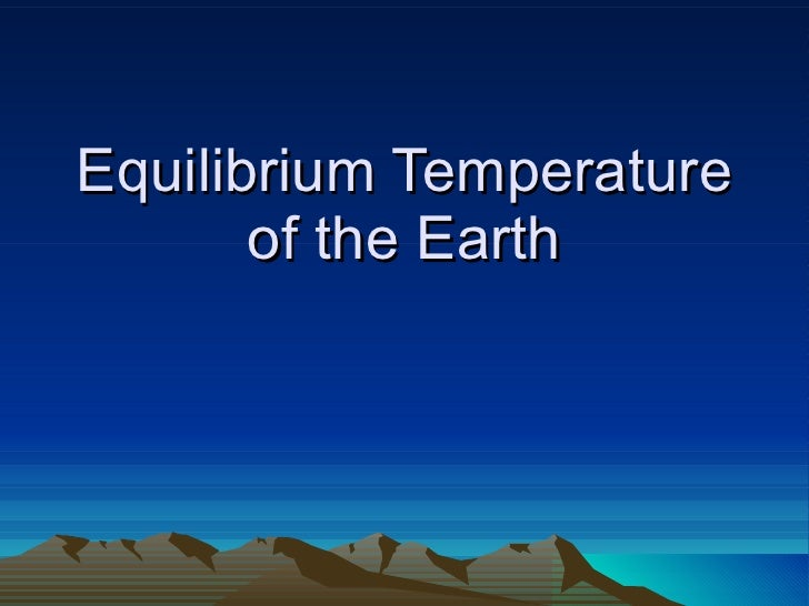 Equilibrium Temperature of the Earth