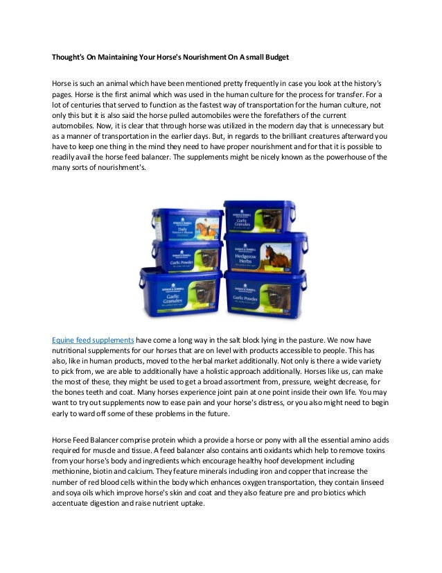 Thought's On Maintaining Your Horse's Nourishment On A small Budget Horse is such an animal which have been mentioned pret...